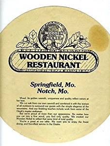 Wooden Nickel Restaurant Paper Menus Springfield & Notch Missouri