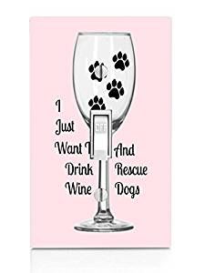 Drink Wine and Rescue Dogs Print Light Switch Plate