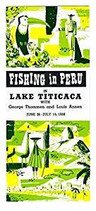 1959 BRANIFF International Airways Fishing in PERU in Lake Titicaca Brochure
