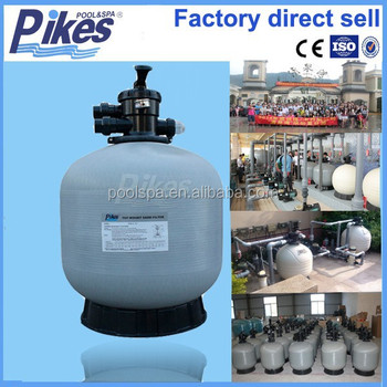 Pikes Wholesale Price Chinese Sand Filter Manufacturers For Swimming Pool Equipment Buy