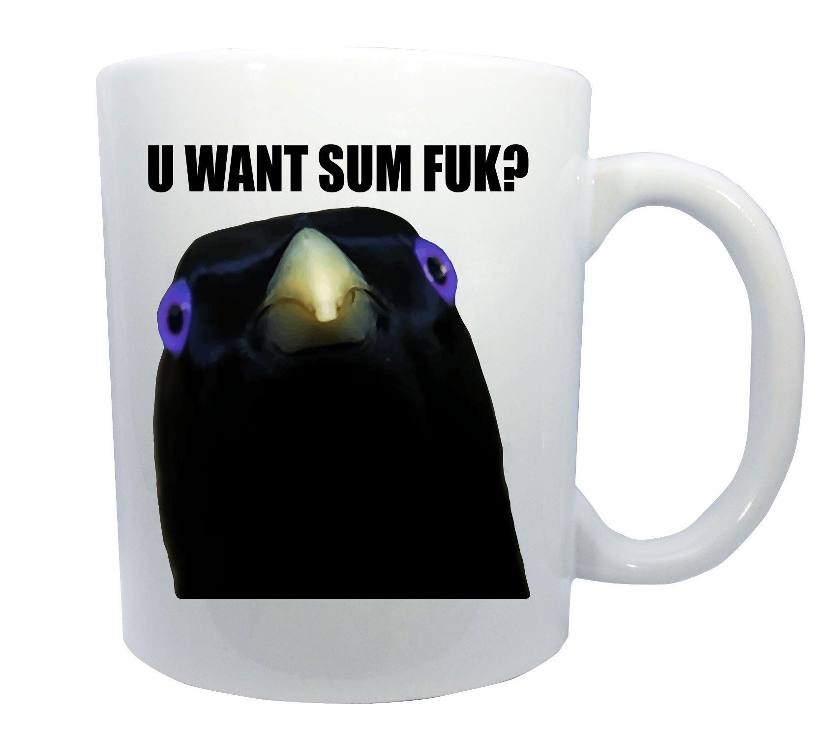 U Want Sum Fuk? Lemme Smash Bird Internet Meme Coffee or Tea 11oz Mug - Perfect Gift