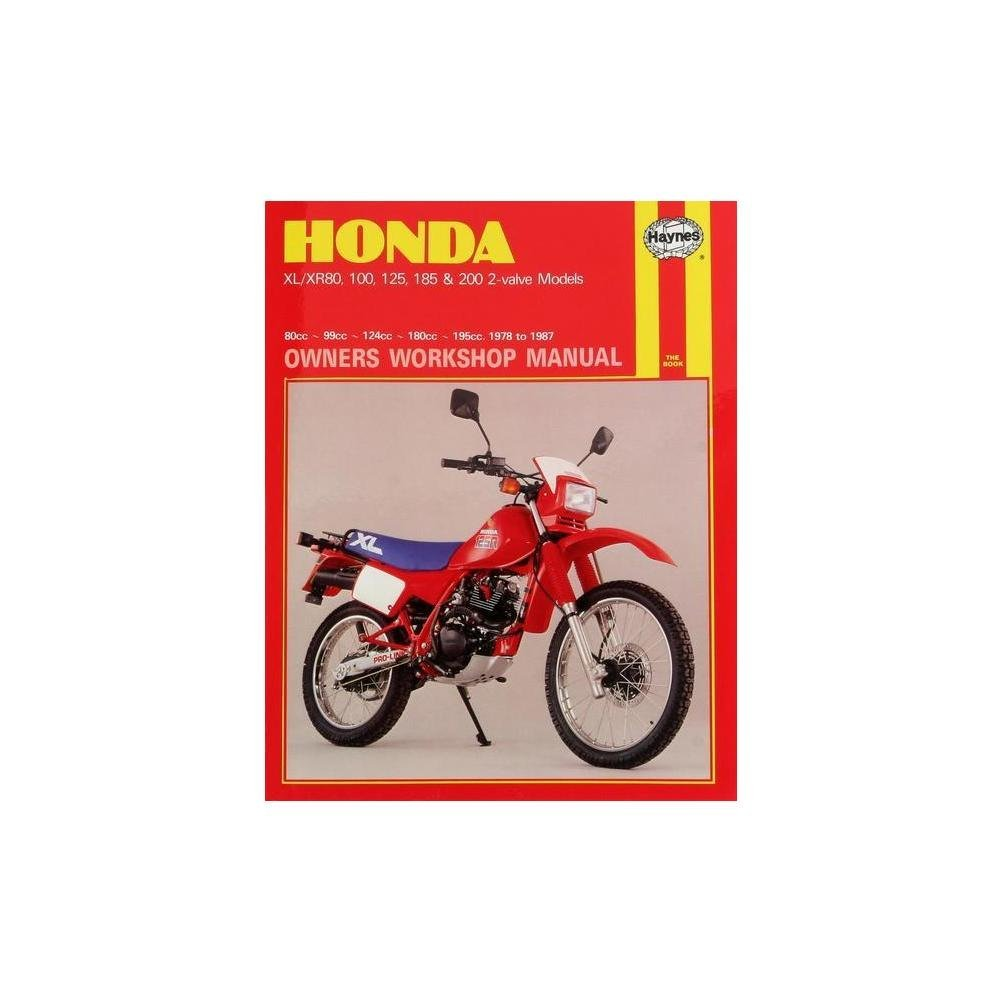 Get Quotations · HAYNES Honda Xl/Xr: 80 100 125 185 200Cc 78-87 Repair  Manual
