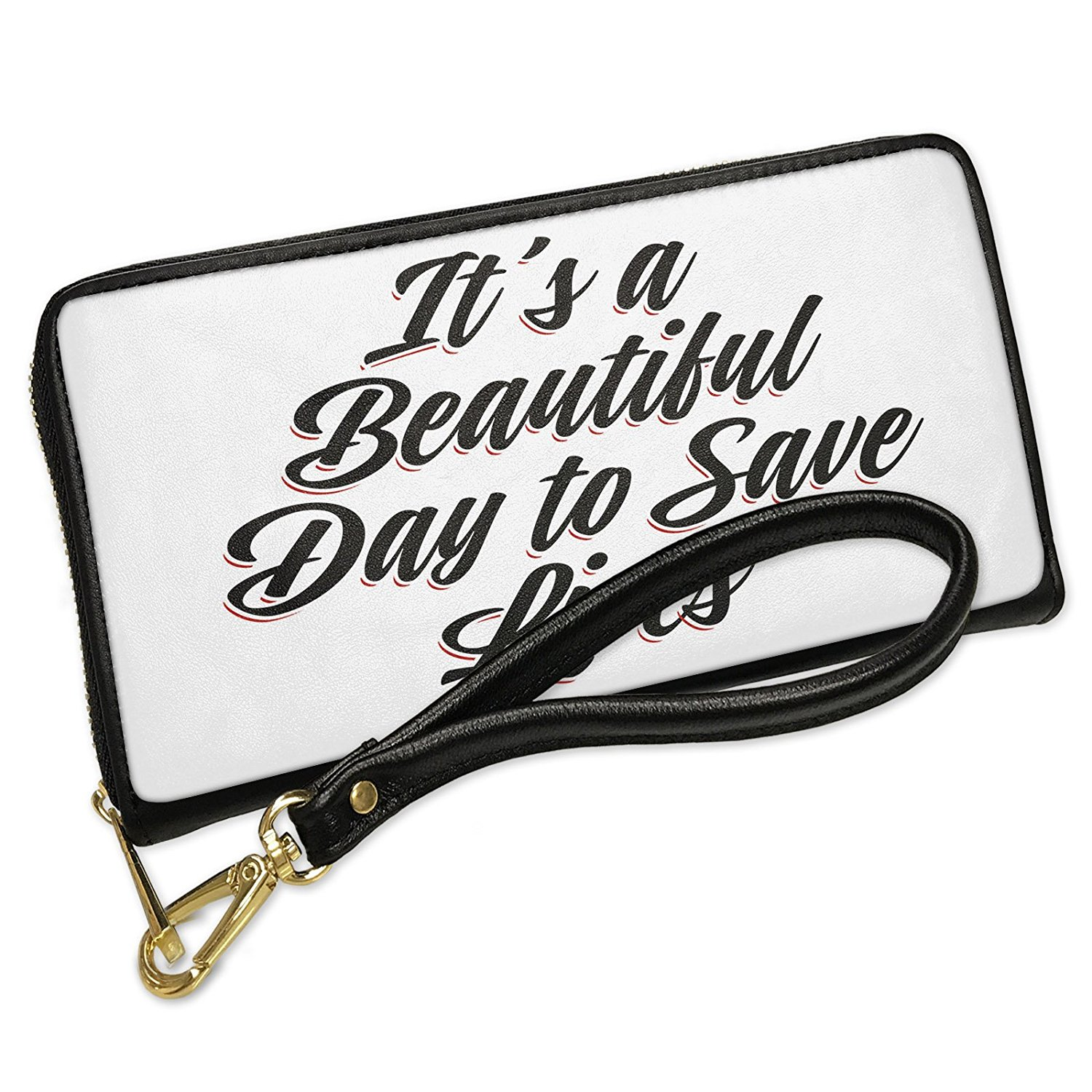 Wallet Clutch Vintage Lettering It's a Beautiful Day to Save Lives with Removable Wristlet Strap Neonblond