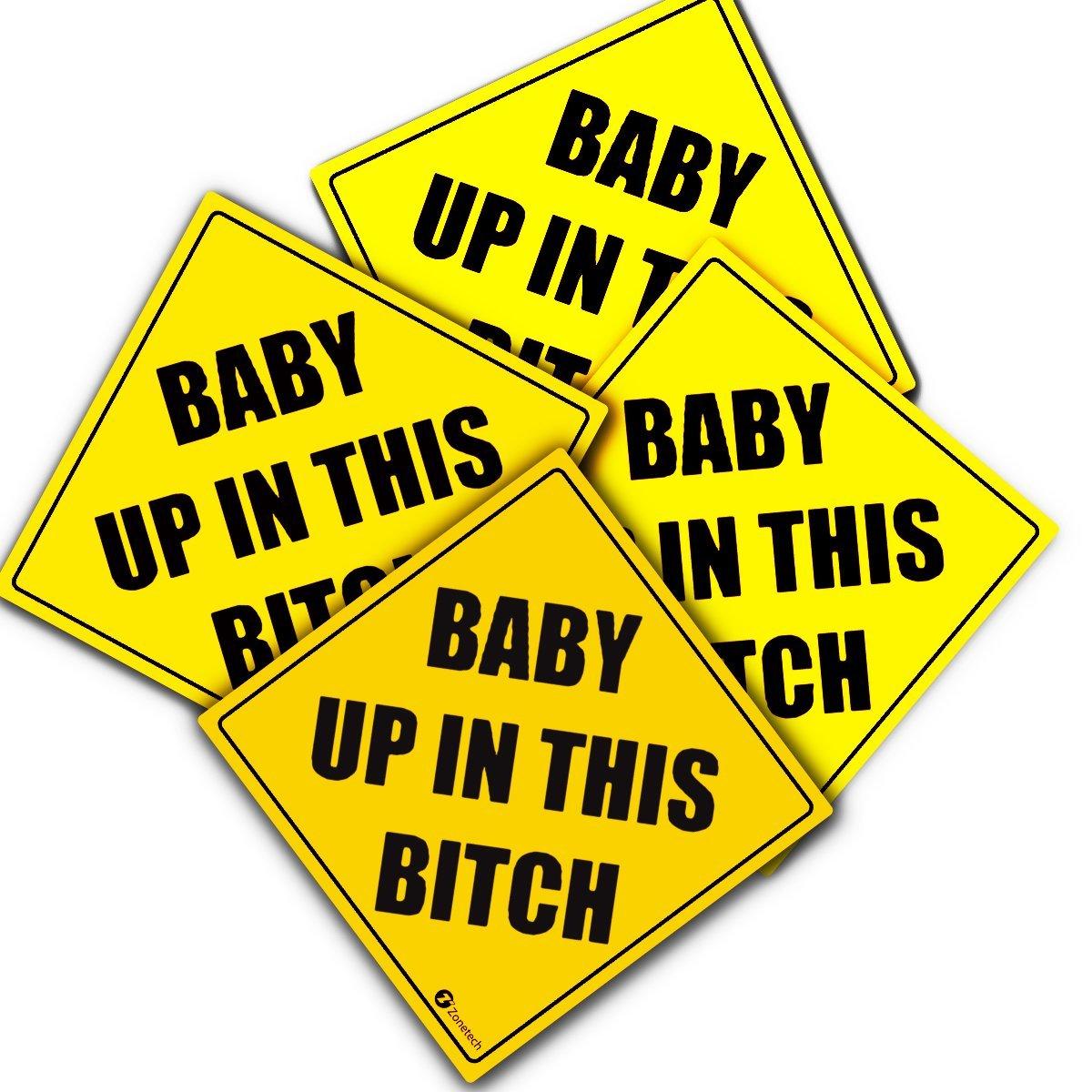 "Zone Tech ""Baby Up In This Bitch"" Vehicle Safety Sticker - 4-Pack Premium Quality Convenient Reflective ""Baby Up On This Bitch"" Vehicle Safety Funny Sign Sticker"