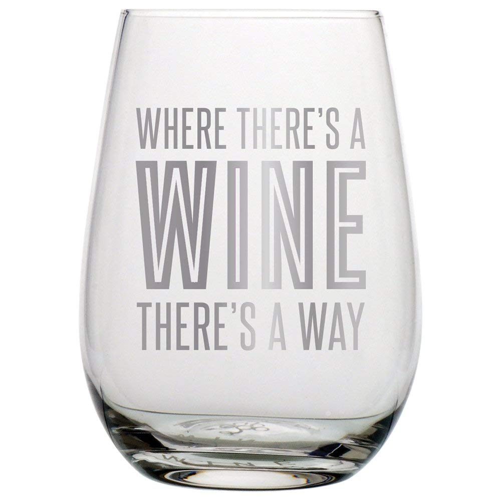 """Slant Collections - 20oz Stemless Wineglass """"Where There's a Wine There's a Way"""""""