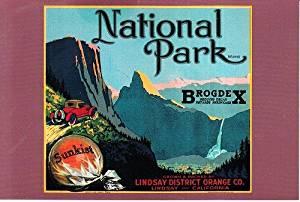 Unsent 1987 Postcard National Park Orange Box Label Lindsay Orange Co./Sunkist Growers Inc.