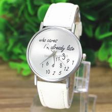 """Originální hodinky s nápisem """"who cares I´m already late"""" z Aliexpress"""