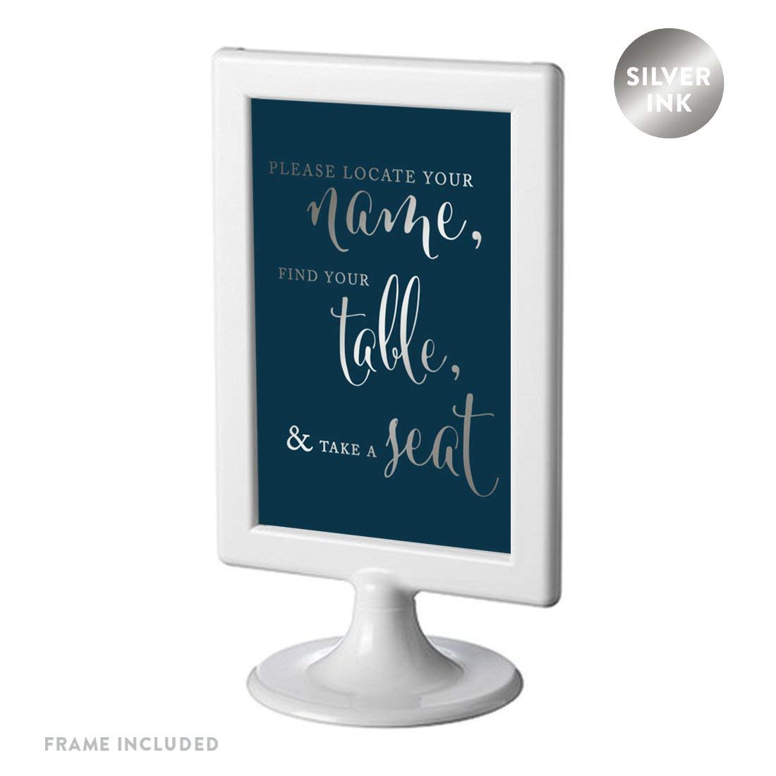 Andaz Press Framed Wedding Party Signs, Metallic Silver Ink on Navy Blue, 4x6-inch, Please Locate Your Name, Find Your Table, & Take a Seat, 1-Pack