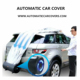 The car hood car body cover automatic roller car cover for sell