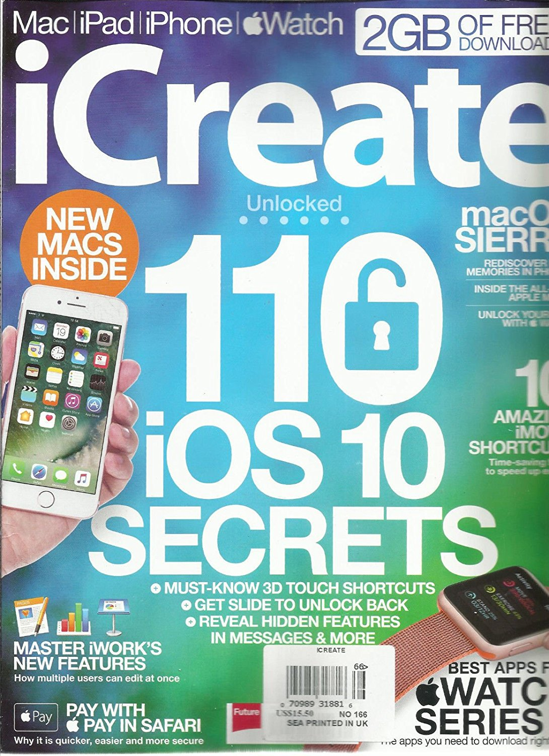 i CREATE MAGAZINE MAC* i PAD*i PHONE*APPLE WATCH 110 iOS 10 SECRETS NO.166