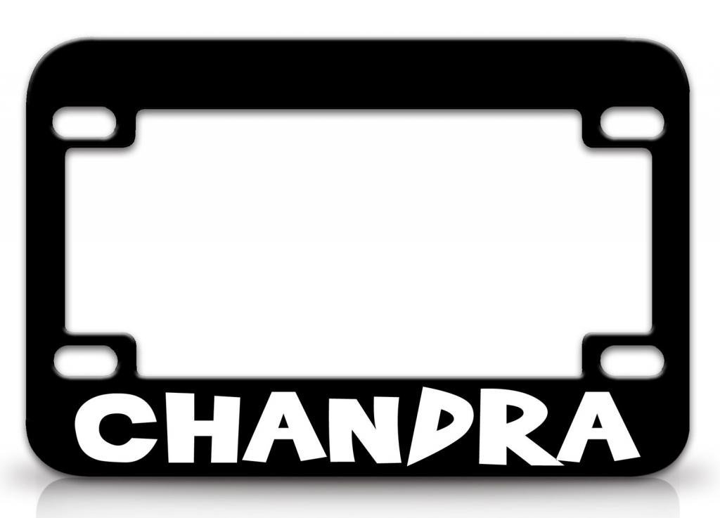 I LOVE CHANDRA Female Names Quality Metal MOTORCYCLE License Plate Frame Blc