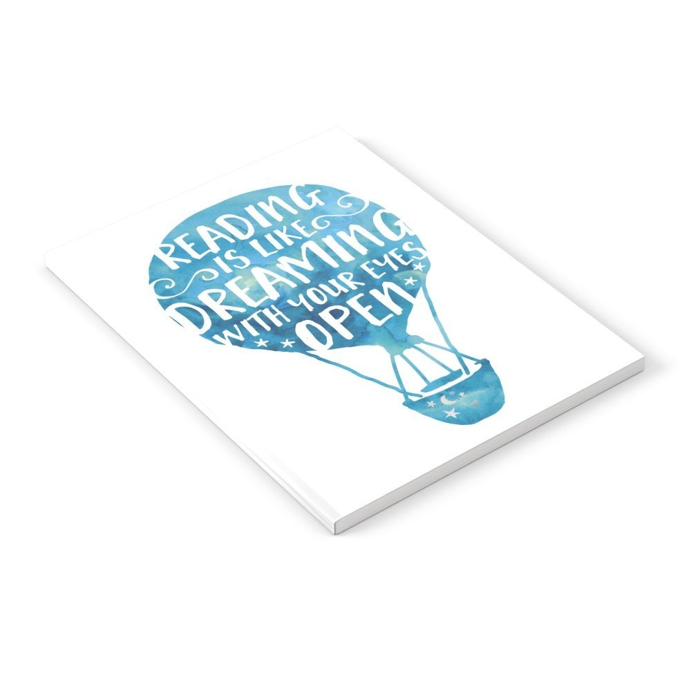 """Society6 Reading Is Like Dreaming With Your Eyes Open Notebook 6"""" x 8"""" Lined"""