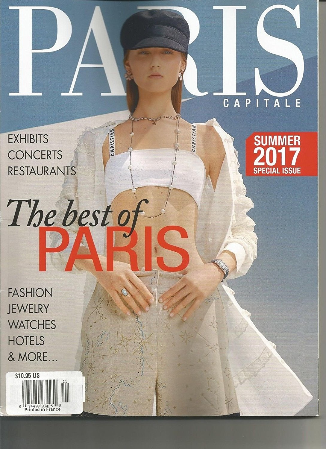 PARIS CAPITALE, SUMMER 2017 SPECIAL ISSUE, THE BEST OF PARIS