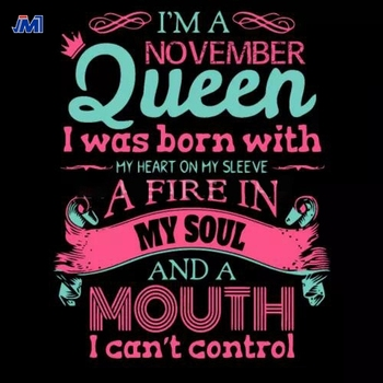 Beautiful i am a november queen hot fix pu heat printing motif transfer