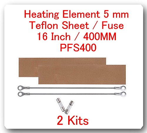 "2 Kits Replacement Elements for Impulse Sealer Pfs-400 16""(2 Heating Elements 5mm +2 Teflon Sheets + 2 Fuses)"