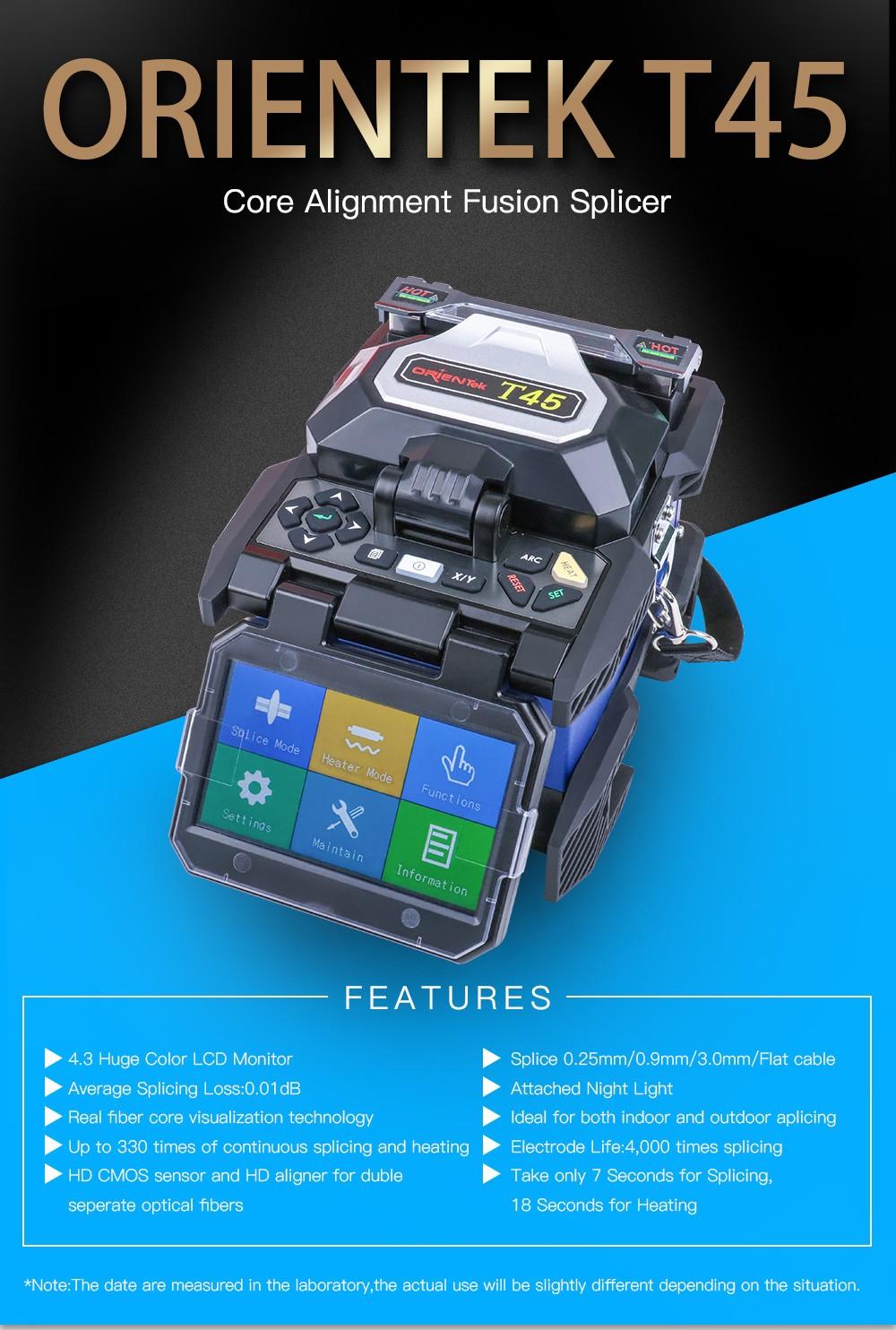 Fiber Optic fusion splicer Orientek T45 FTTH Fiber Optic Splicing Machine