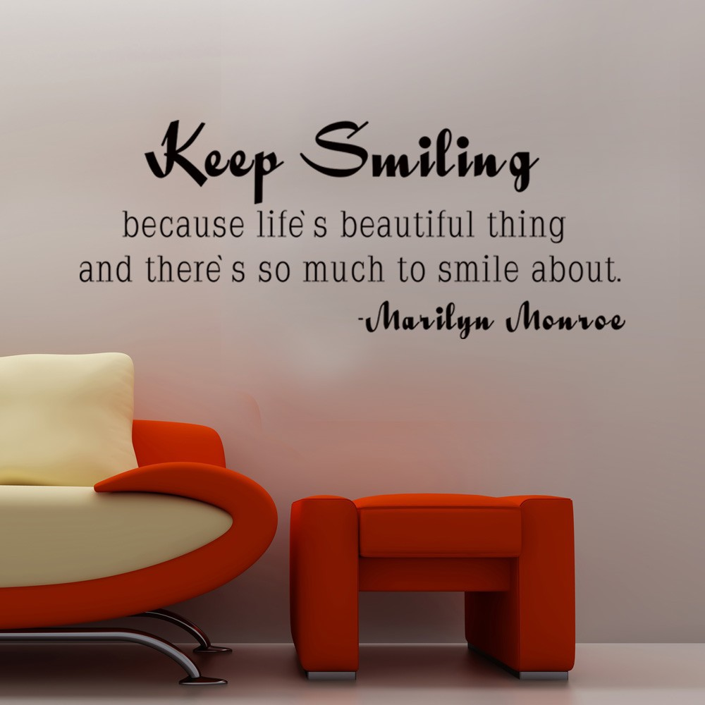 Keep Smiling Quotes: Marilyn Monroe Quote Keep Smiling Inspirational Life Wall