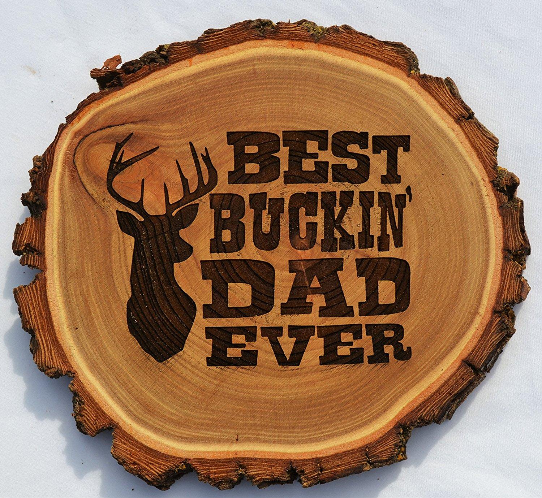 """ec60fb37 GIFT FOR DAD DEER HUNTER ~ Engraved Rustic Old West Solid Elm Log """"Best  Buckin"""