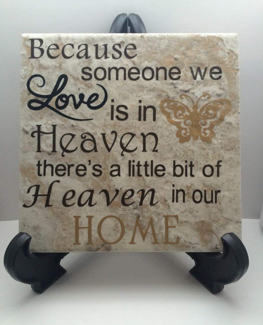 Buy Because Someone We Love Is In Heaven Decorative Tile Family