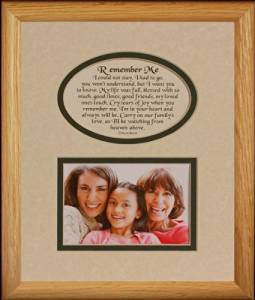 8x10 REMEMBER ME Picture & Poetry Photo Gift Frame ~ Cream/Hunter Green Mat * Memorial * Bereavement * Sympathy * Condolence Picture and Poetry Keepsake Gift Frame