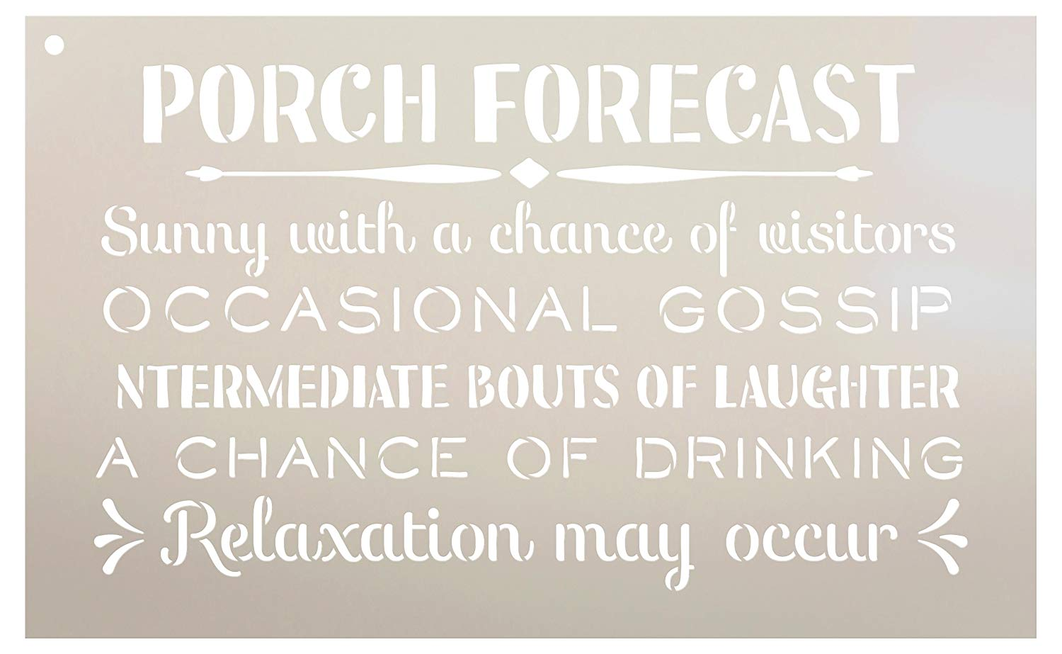 """Porch Forecast - Sunny with a Chance of Visitors Stencil by StudioR12 