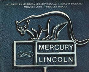 1977 MERCURY FULL-LINE COLOR SALES BROCHURE: MARQUIS, COUGAR, MONARCH, COMET & BOBCAT - 77-201 - USA - EXCELLENT !!