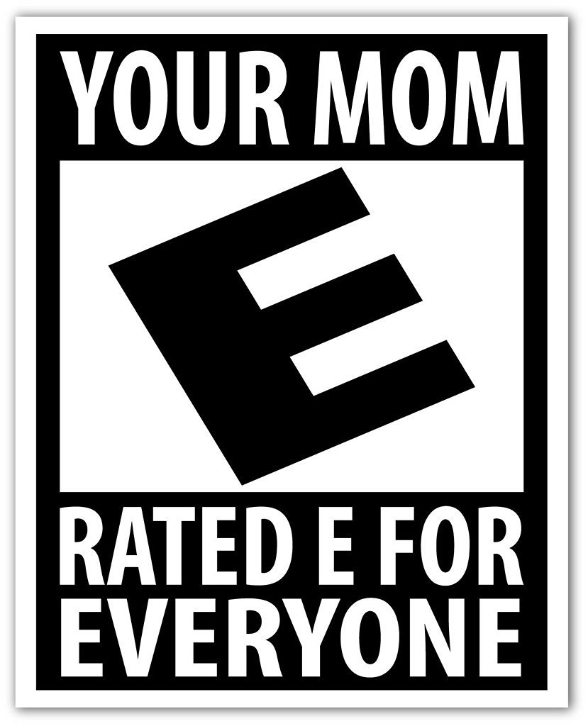 Special COMBO deal! Pack of (5) Five Your Mom Rated E for Everyone Joke Funny Prank Yo Mama Joke Label Decal Bumper Sticker 4x5 in