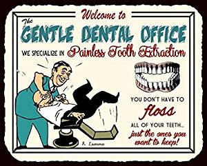 Gentle Dentist Office Tooth Extraction Vintage Metal Art Funny Dental Retro Metal Tin Sign 12X12 Inches Square Metal Signs Vintage