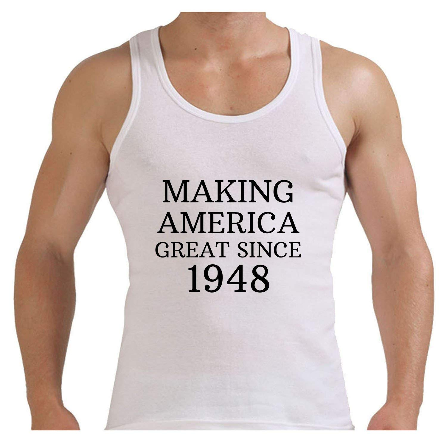08ecb8d7a200 Get Quotations · XiXiDiy Birthday Gifts For All 70th Making America Great  Since 1948 Tank Top