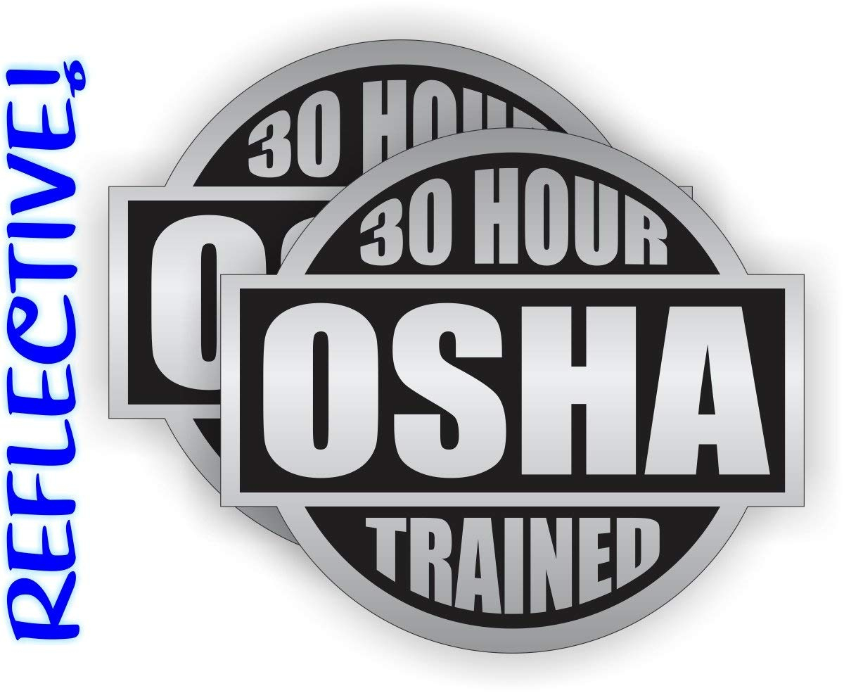 2x Hard Hat StickersREFLECTIVE 10 Hour OSHA TrainedSafety Helmet Decals