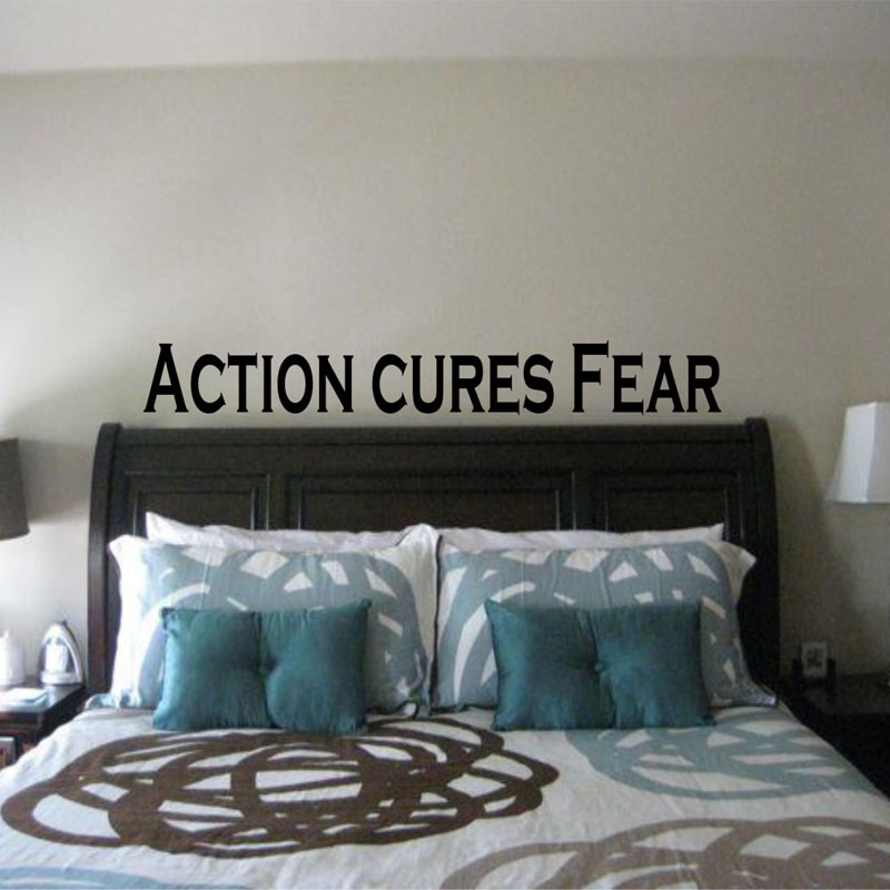 Action Cures Fear Bedroom Wall Decals Vinyl Art Sticker Removable Simple Design Wall Stickers Home Decor
