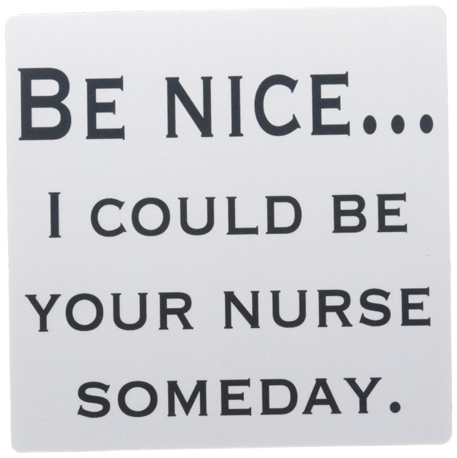 3dRose LLC 8 X 8 X 0.25 Inches Be Nice...Nurse, Nursing Mouse Pad (mp_112206_1)