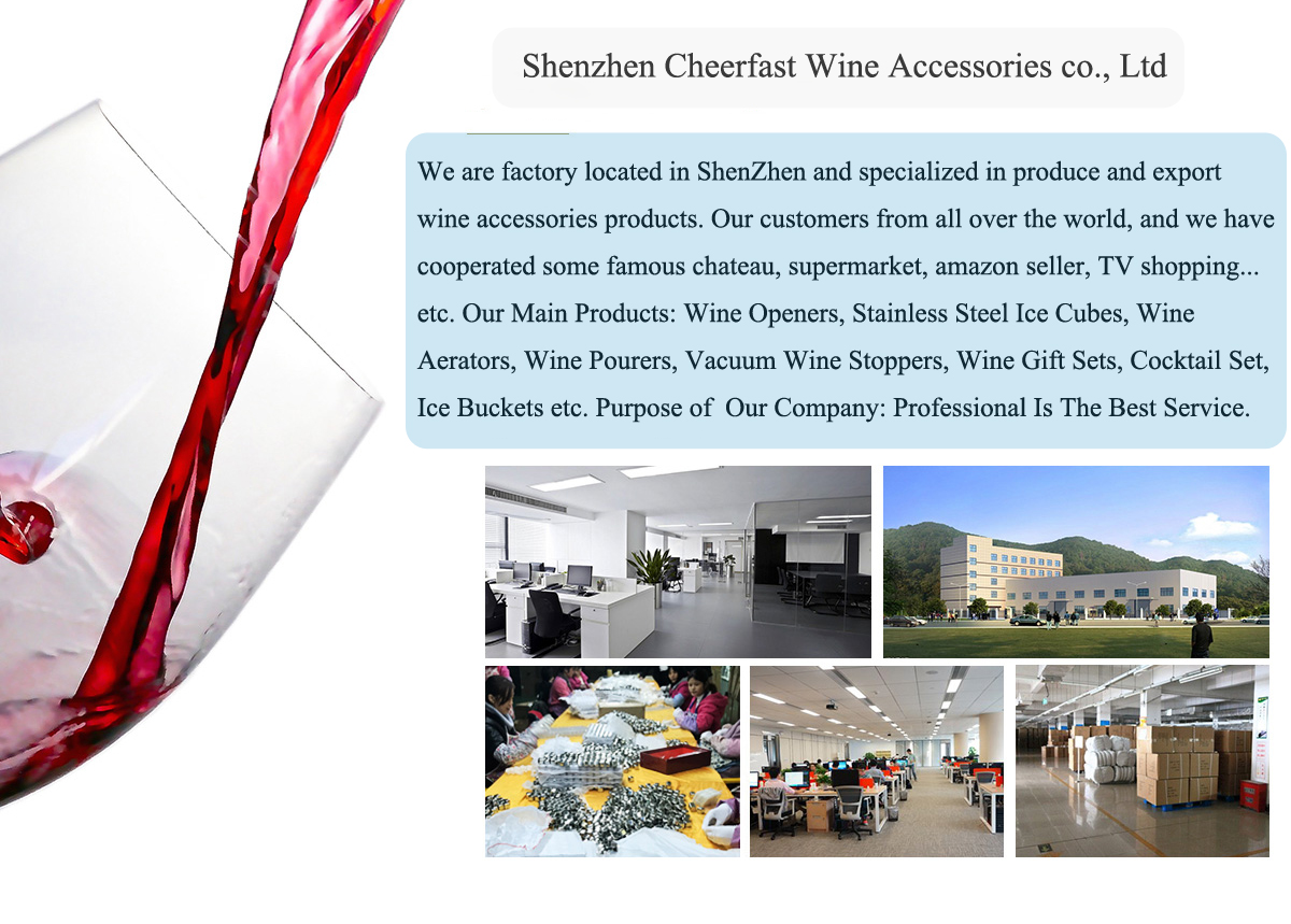 Shenzhen Cheerfast Wine Accessories Co , Limited - Wine
