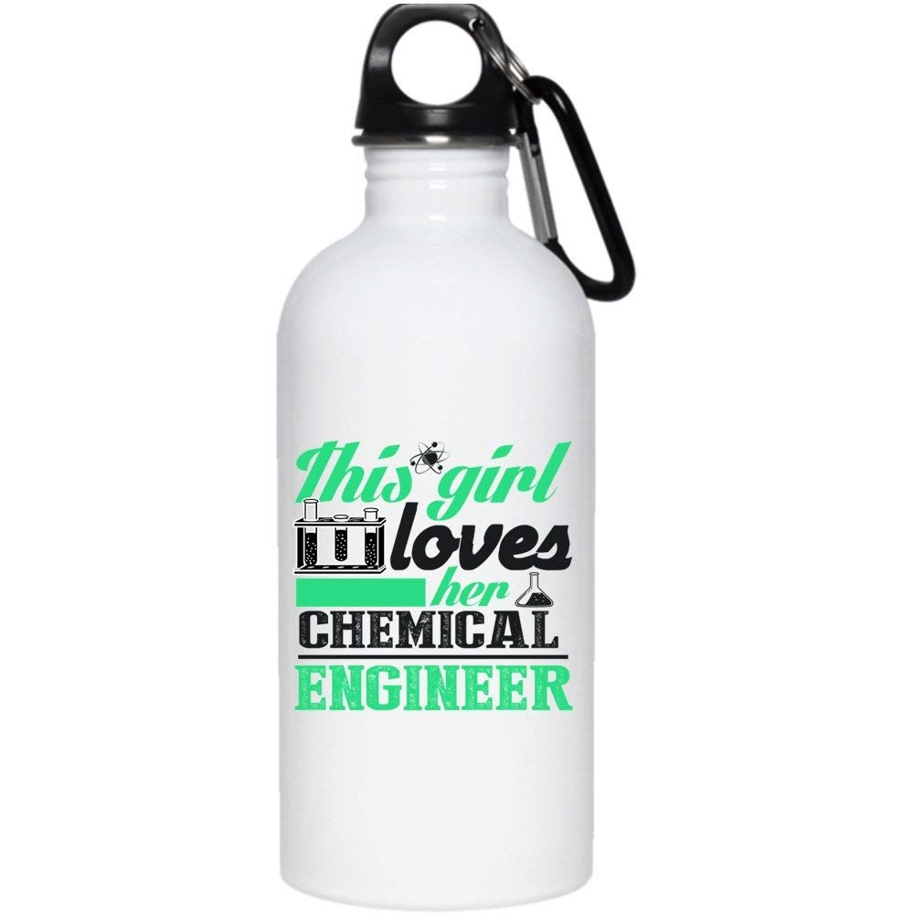 This Girl Loves Her Chemical Engineer 20 oz Stainless Steel Bottle,Cool Chemical Engineer Outdoor Sports Water Bottle (Stainless Steel Water Bottle - White)