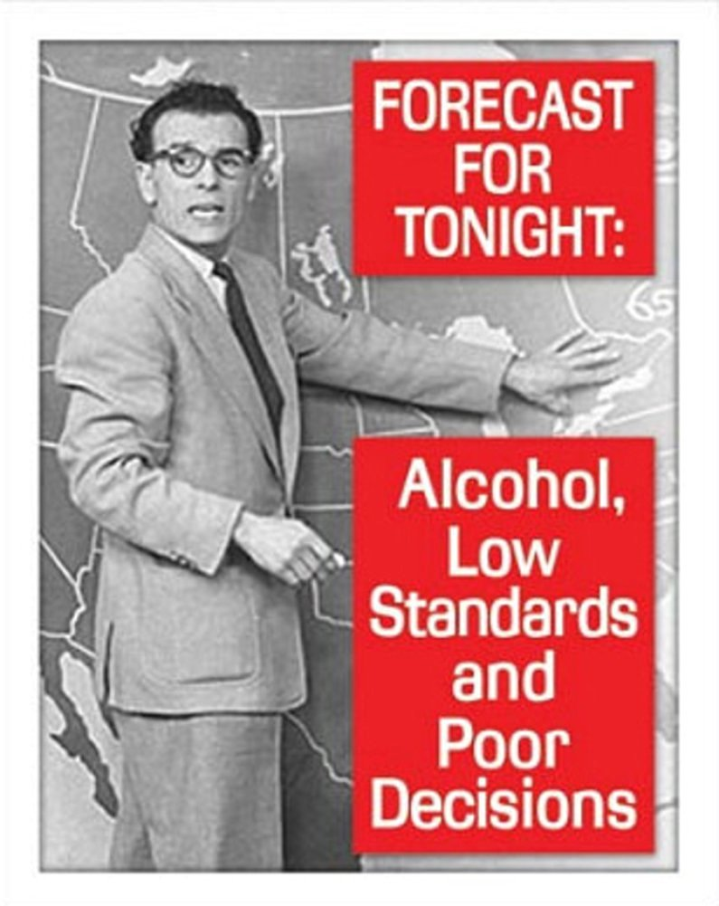 Tonight's Forecast Alcohol Drinking Tin Sign 13 x 16in