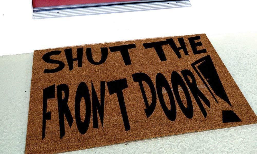 Pavilion Gift Company 72196 Shut The Front Door Door Stopper 5 x 6