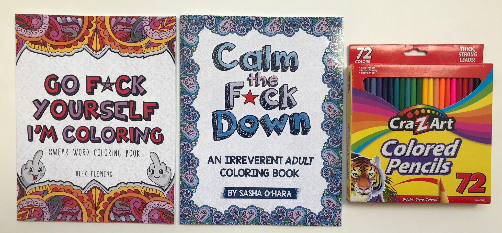 Adult Coloring Book and Coloring Pencils Bundle: Go F Yourself I'm Coloring Calm The F Down and 72 Colored Pencils Set - Awesome Bundle