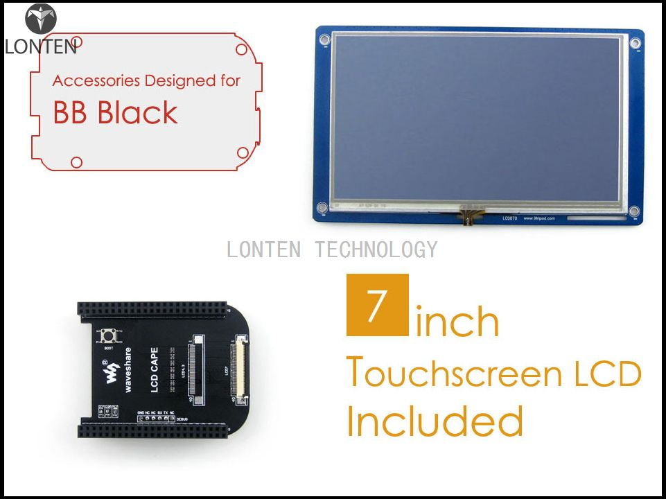 BeagleBone Black Acce D = LCD Cape + 7inch resistive touchscreen LCD Display BeagleBone Black Main Board is NOT Included