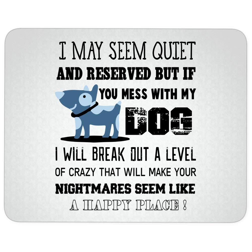 I Will Break Out great gift idea Mousepad, I May Seem Reserved Mouse Pad