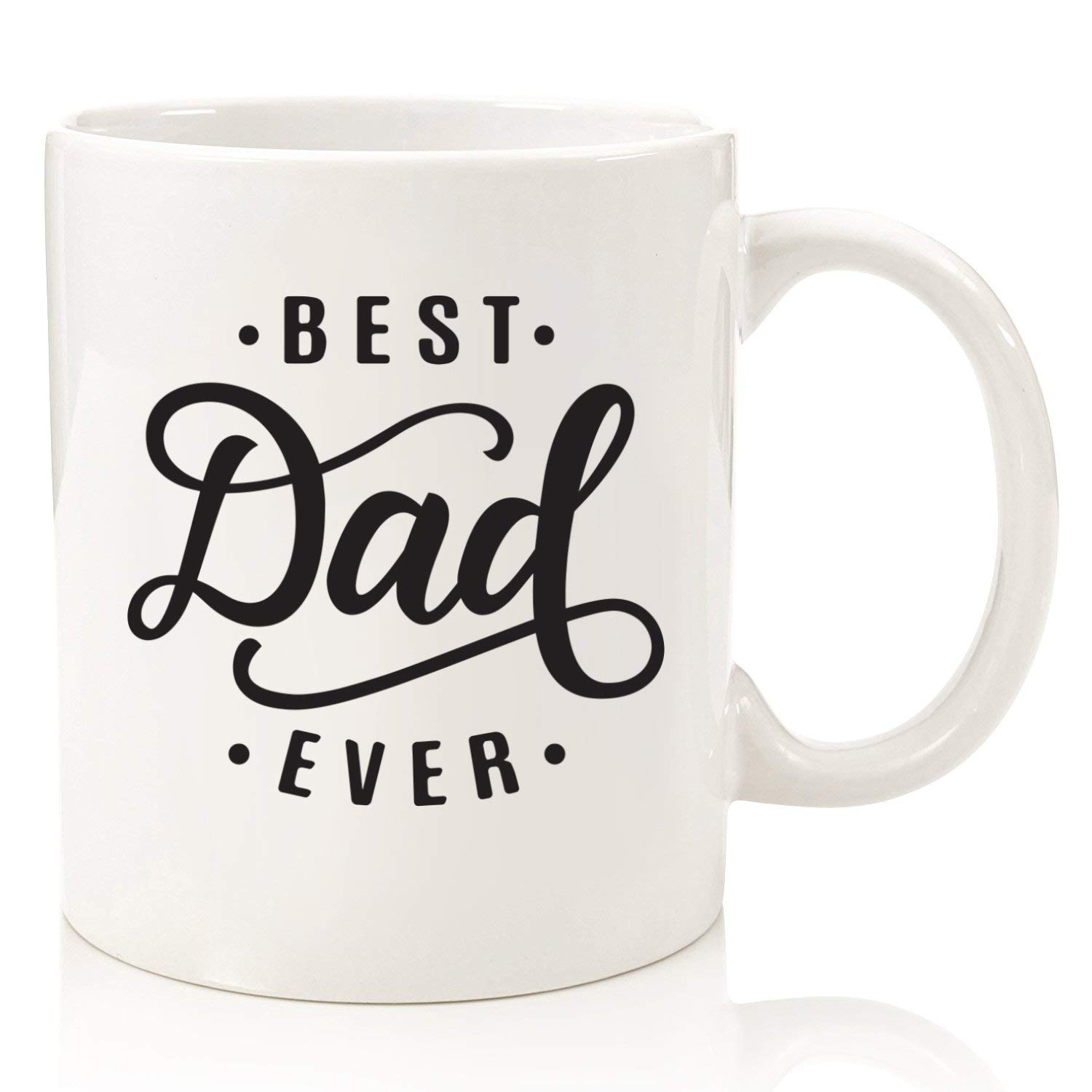 Get Quotations Best Dad Ever Coffee Mug