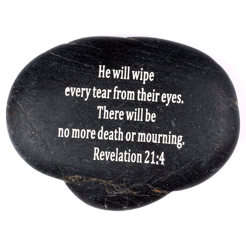 """Holy Land Market Engraved Inspirational Scripture Biblical Black Stones collection - Stone XI : Revelation 21:4 :"""" He will wipe every tear from their eyes. There will be no more death or mourning."""