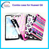 Hot selling customized combo case for Huawei G6,cell phone case for Huawei G6
