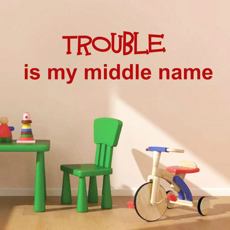 Trouble Is My Middle Name Wall Sticker Removable DIY Vinyl Art Wall Decal Creative Home Decor 99x29cm