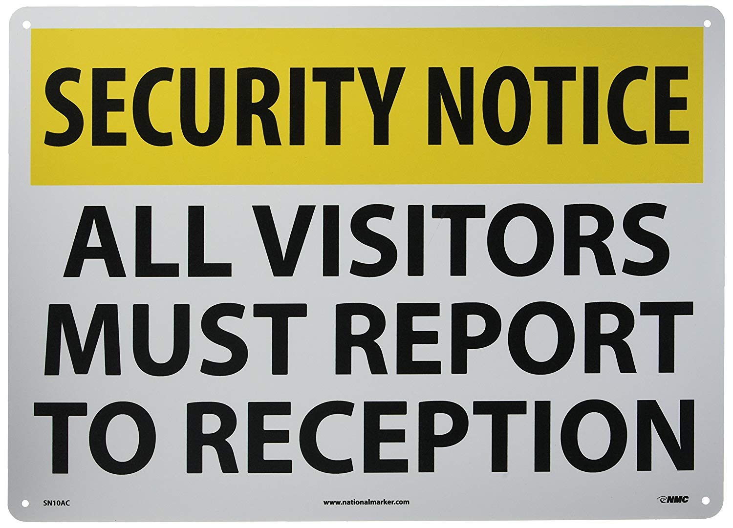 "NMC SN10AC Security Sign, Legend ""SECURITY NOTICE - ALL VISITORS MUST REPORT TO RECEPTION"", 20"" Length x 14"" Height, Aluminum, Yellow/Black on White"