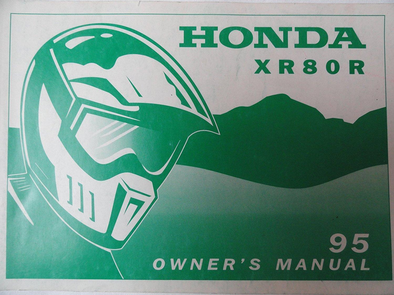 Get Quotations · 1995 Honda XR80 Owners Manual XR 80