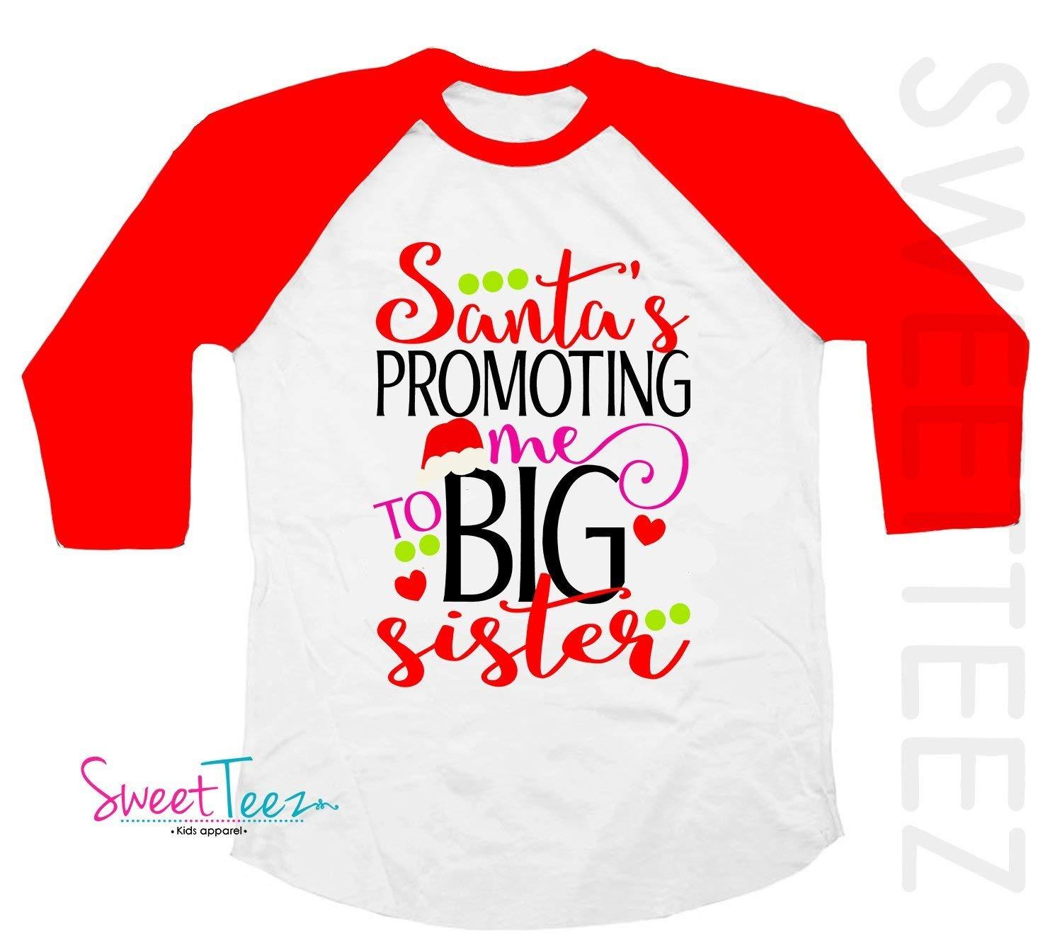 7406572809730 Get Quotations · Christmas Shirt for Big Sister Santa Is Promoting Me To  Big Sister Shirt Red Raglan Baseball