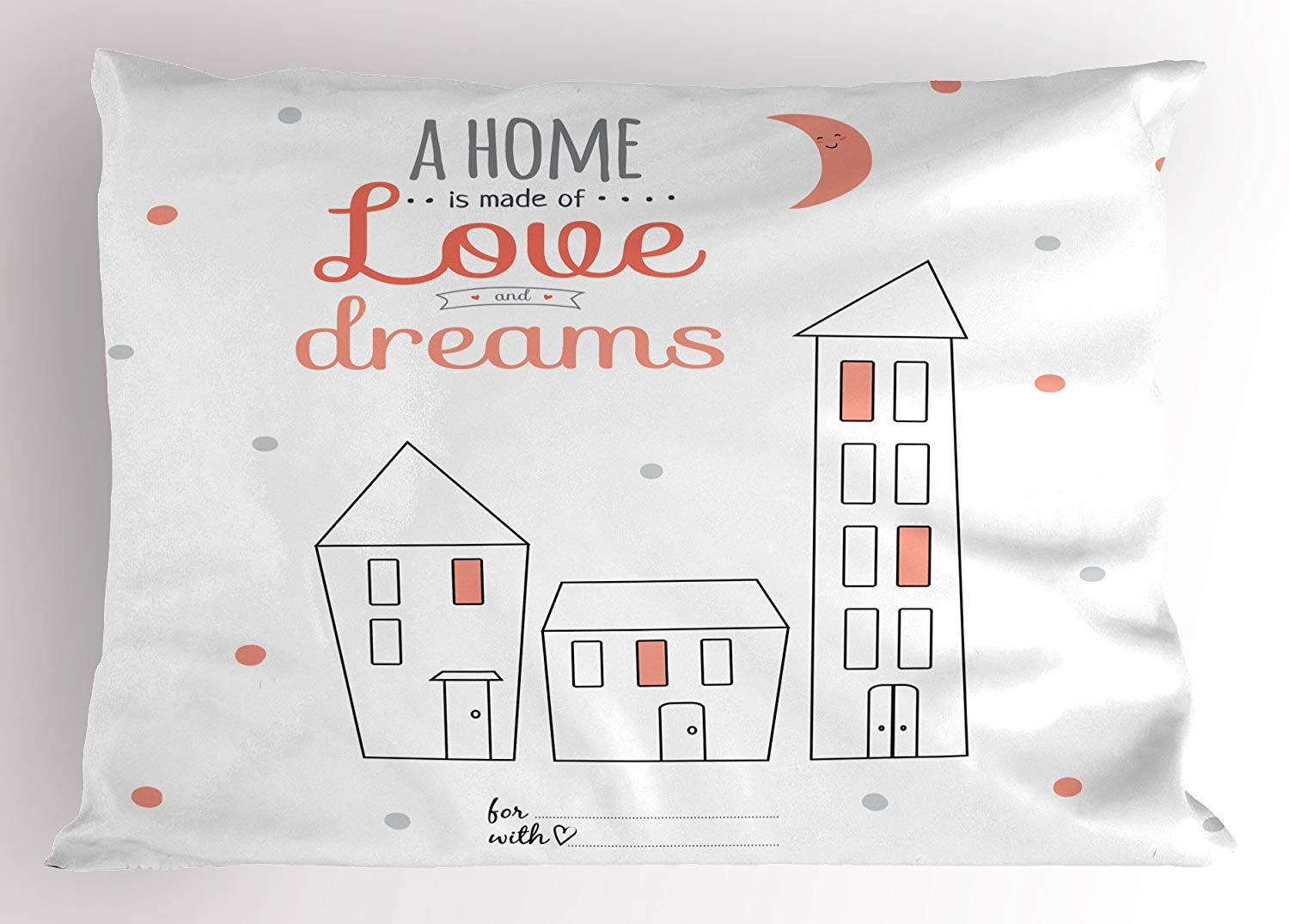 Ambesonne Quotes Pillow Sham, A Home is Made of Love and Dreams Romantic Sweet Wishes House Cartoon Print, Decorative Standard Size Printed Pillowcase, 26 X 20 Inches, Salmon White