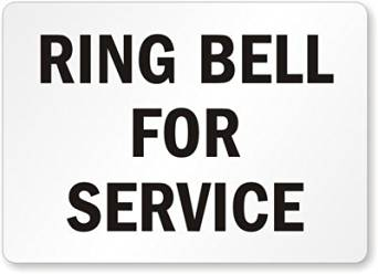 """SmartSign Adhesive Vinyl Label, Legend""""Ring Bell for Service"""", 10"""" high x 14"""" wide, Black on White"""
