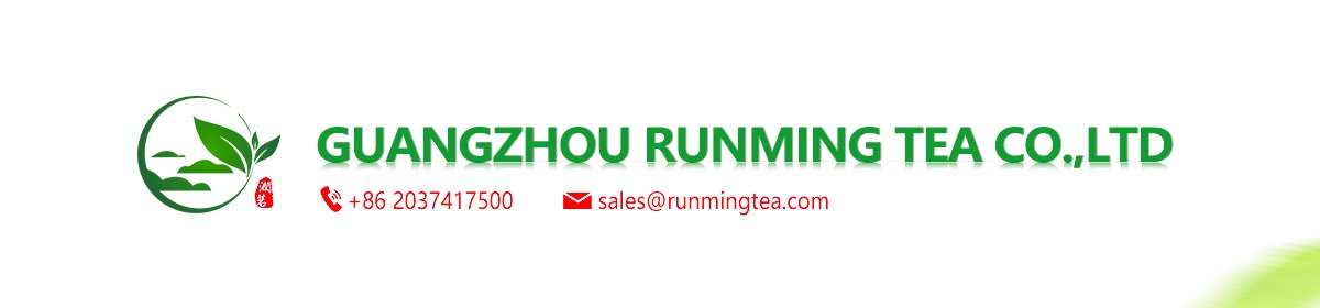 Guangzhou Runming Tea Co , Ltd  - Green Tea, Black Tea