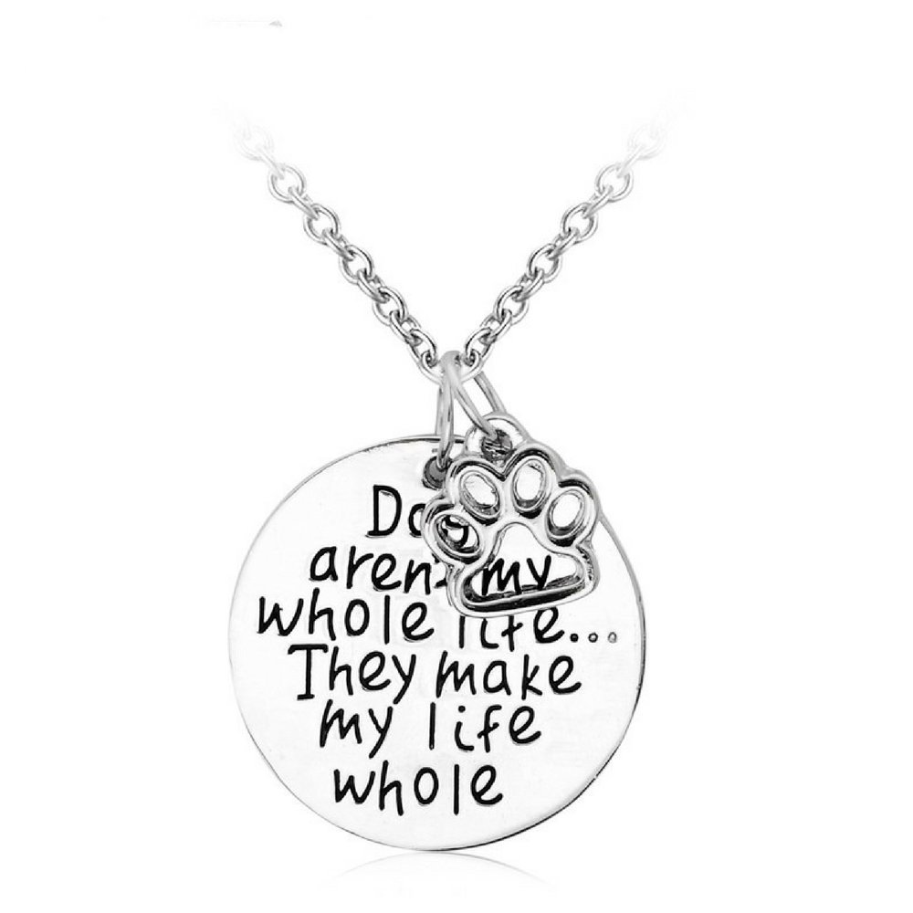"Luvalti Personalized Necklace with Text ""Dogs aren't My Whole Life.They Make My Life Whole!"" - 17.5'' Chain - Paw Print Pendant"